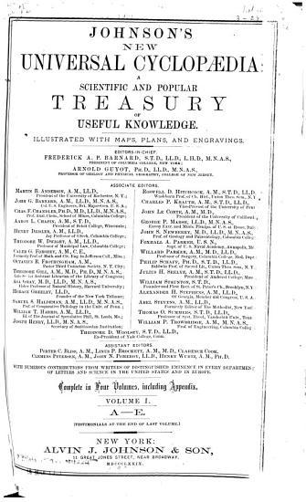 Johnson s New Universal Cyclopaedia  a Scientific and Popular Treasury of Useful Knowledge PDF