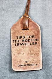 Tips for the Modern Traveller