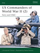 US Commanders of World War II (2): Navy and USMC