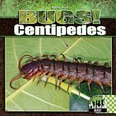 Centipedes