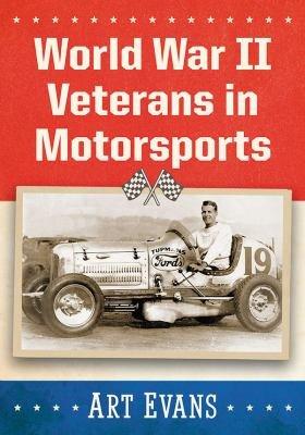 World War II Veterans in Motorsports