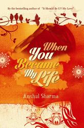 When You Became My Life PDF