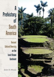 A Prehistory of South America PDF