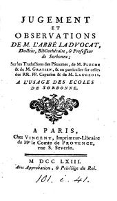 Jugement et observations ... sur les traductions des Pseaumes, de m. Pluche & de m. Gratien, des rr. pp. Capucins & de m. Laugeois