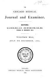 The Chicago Medical Journal and Examiner: Volume 41