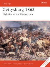 Gettysburg 1863: High tide of the Confederacy