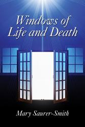 Windows Of Life And Death Book PDF
