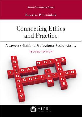 Connecting Ethics and Practice