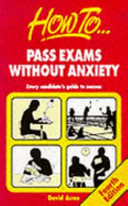 How to Pass Exams Without Anxiety PDF