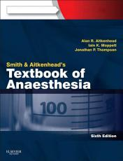 Smith and Aitkenhead's Textbook of Anaesthesia E-Book