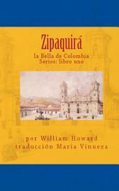 Zipaquirá: la Bella de Colombia series