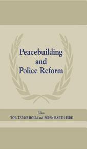 Peacebuilding and Police Reform