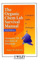 WCS Organic Chemistry Lab Manual 6th Edition for University of Pittsburgh