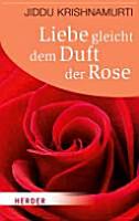 Liebe gleicht dem Duft der Rose PDF