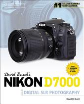 David Busch's Nikon D7000 Guide to Digital SLR Photography: Part 7000