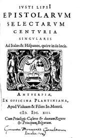 Epistolarum selectarum centuria sing. ad Italos et Hispanos