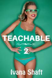 Teachable 2: A Steamy Student/Teacher Short