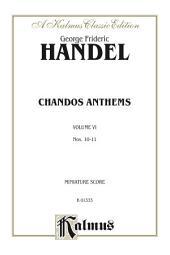Chandos Anthems, 10. The Lord Is My Light 11. Let God Arise (two versions): Miniature Score
