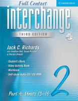 Interchange Third Edition Full Contact Level 2 Part 4 Units 13 16 PDF