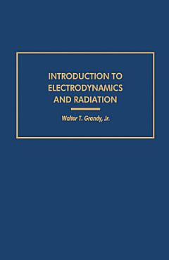 Introduction to Electrodynamics and Radiation PDF