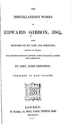 The Miscellaneous Works of Edward Gibbon  Esquire PDF