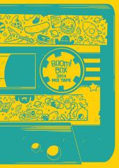 BOOM! BOX 2014 Mix Tape: Volume 1