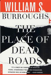 The Place Of Dead Roads Book PDF