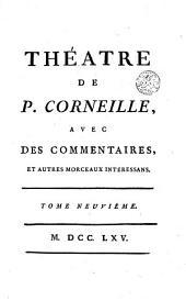 Théatre de Pierre Corneille, 9: Volume6