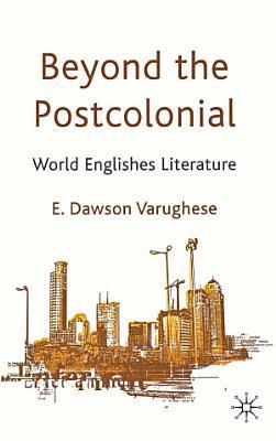 Beyond the Postcolonial PDF