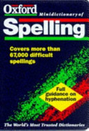 The Oxford Minidictionary of Spelling