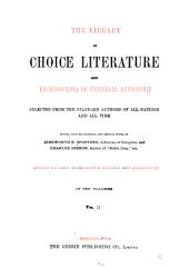 Library of Choice Literature and Encyclopaedia of Universal Authorship: Selected from the Standard Authors of All Nations and All Time, Volume 2