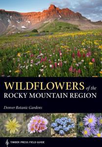 Wildflowers of the Rocky Mountain Region PDF