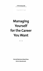 Managing Yourself for the Career You Want