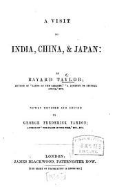 A Visit to India, China & Japan