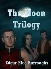 The Moon Trilogy