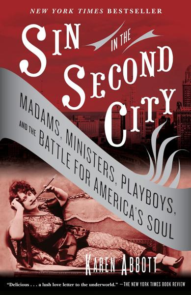 Download Sin In The Second City Book