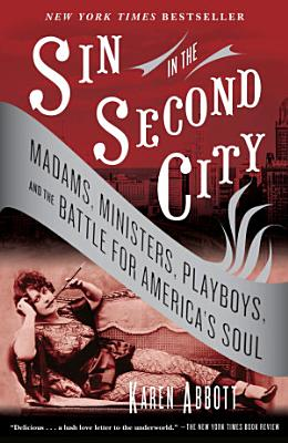 Sin In The Second City