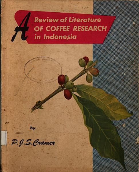 A Review of Literature of COFFEE RESEARCH in Indonesia PDF