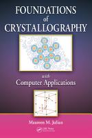 Foundations of Crystallography with Computer Applications PDF