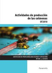 UF2010 - Actividades de producción de las colmenas