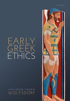Early Greek Ethics PDF