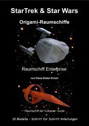 StarTrek   Star Wars   Origami Raumschiffe PDF