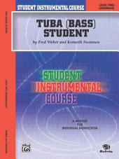 Student Instrumental Course: Tuba Student, Level 2