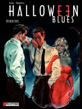 Halloween blues - Tome 1 - Prémonitions