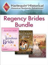 Regency Brides Bundle: The Rebellious Bride\The Penniless Bride\The Viscount's Bride