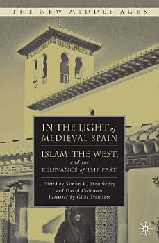 In the Light of Medieval Spain PDF