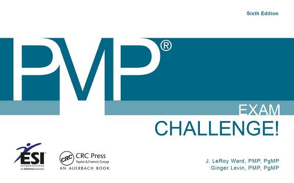 PMP® Exam Challenge!, Sixth Edition
