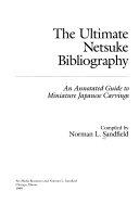 The Ultimate Netsuke Bibliography PDF