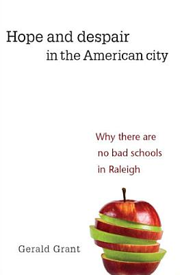 Hope and Despair in the American City
