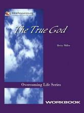 The True God Workbook PDF